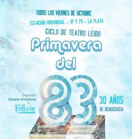 Kilometro Cero- Ciclo Primavera del 83- La Plata, Argentina- 2013